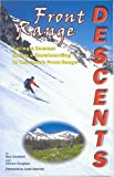 Front Range Descents, Ron Haddad and Eileen Faughey, 0965041239