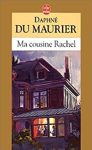 vignette de 'Ma cousine Rachel (Daphne Du Maurier)'