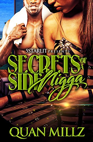 Secrets Of A Side Nicca: Bonus Stories Included