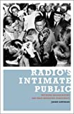 Radio's Intimate Public, Jason Loviglio, 0816642346