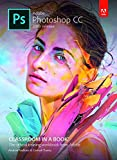 Adobe Photoshop CC Classroom in a Book, 2018 Release by Pearson