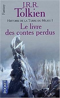 Le Livre des contes perdus, tome 1 par Tolkien