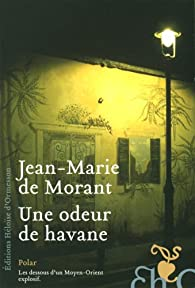 Une odeur de havane par Jean-Marie de Morant