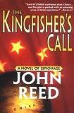 The Kingfisher's Call, John Reed, 1402200587