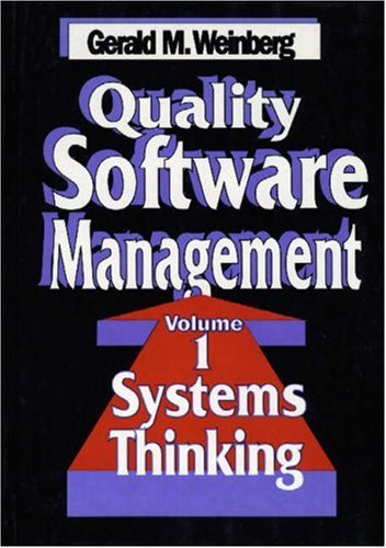 Quality Software Management: Systems Thinking by Brand: Dorset House