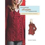 Knitwear Design Workshop: A Comprehensive Guide to Handknits