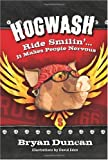 img - for Hogwash: Ride Smilin'...It Makes People Nervous book / textbook / text book