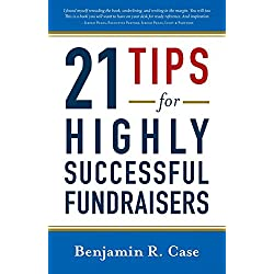 21 Tips for Highly Successful Fundraisers