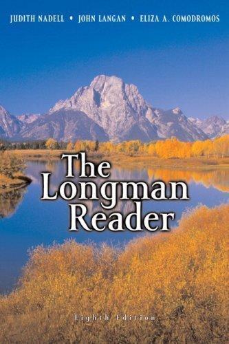 Download The Longman Reader, 8th Edition 8th edition by Nadell, Judith, Langan, John, Comodromos, Eliza A. (2007) Paperback pdf epub
