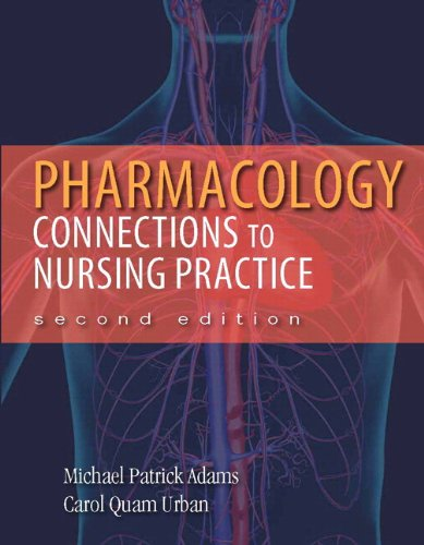 Pharmacology: Connections to Nursing Practice Plus NEW MyLab Nursing with Pearson eText (24-month access) -- Access Card