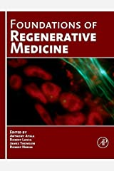 Foundations of Regenerative Medicine: Clinical and Therapeutic Applications Hardcover