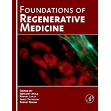 Foundations of Regenerative Medicine: Clinical and Therapeutic Applications