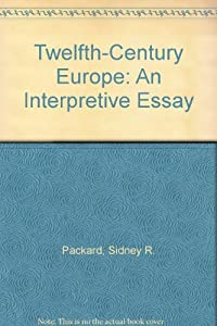 Hardcover Twelfth-Century Europe: An Interpretive Essay Book
