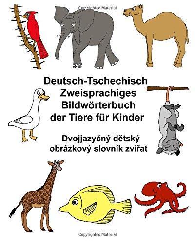 Deutsch Tschechisch Zweisprachiges Bildwörterbuch Der Tiere Für Kinder  FreeBilingualBooks.com