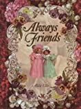 Always Friends, Alda Ellis, 1565076672