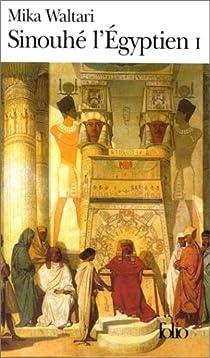 Sinouhé l'Égyptien, tome 1 par Waltari