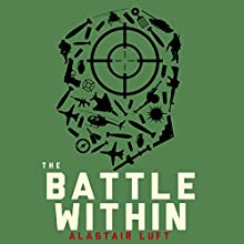 The Battle Within Audiobook by Alastair Luft Narrated by Jesse Einstein