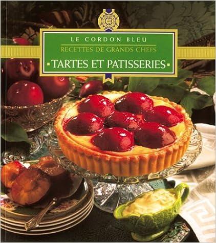 Livres gratuits Le cordon bleu : Tartes et pâtisseries pdf, epub