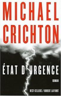 État d'urgence : roman, Crichton, Michael