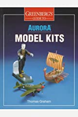Greenberg's Guide to Aurora Model Kits Paperback