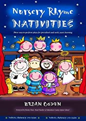Nursery Rhyme Nativities: Three Easy-to-Perform Plays for Pre-school and Early Years Learning