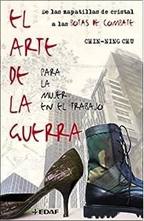 El Arte de la Guerra /para la mujer en el trabajo (Spanish Edition)