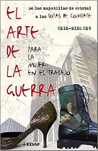 El Arte de la Guerra /para la mujer en el trabajo (Spanish Edition ...