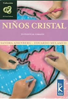 Ninos Cristal (Spanish Edition)