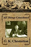All Things Considered, G. Chesterton, 1497377641
