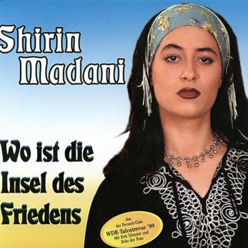 wo ist die insel des friedens by sherin madani on amazon music. Black Bedroom Furniture Sets. Home Design Ideas