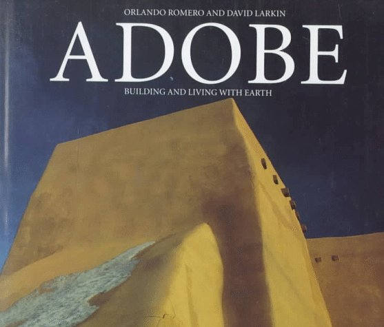adobe building and living with earth