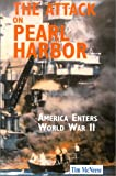 Front cover for the book The Attack on Pearl Harbor: America Enters World War II (First Battles) by Tim McNeese
