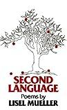 Second Language, Lisel Mueller, 0807113379