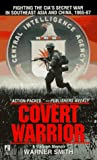 Covert Warrior, Warner Smith, 0671014307