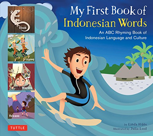 My First Book of Indonesian Words: An ABC Rhyming Book of Indonesian Language and Culture (My First Book Of...-miscellaneous/English)