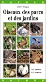 Oiseaux des parcs et des jardins par Singer