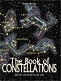 The Book of Constellations, Robin Kerrod, 0764154400