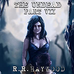 The Undead: Part 7 Audiobook