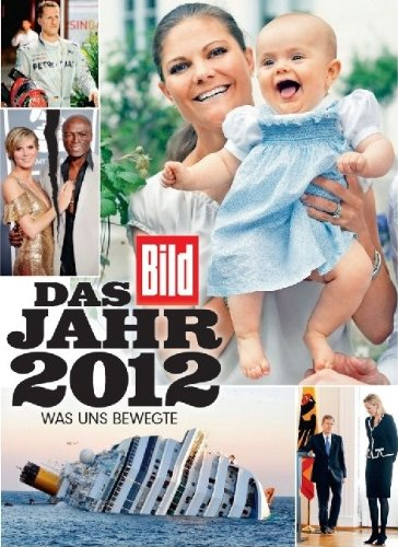bild-das-jahr-2012-was-uns-bewegte