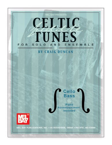 Celtic Fiddle Tunes for SOlo and Ensemble, Cello Bass-Piano Accompaniment Included