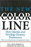 The New Color Line, Paul Craig Roberts and Lawrence M. Stratton, 0895264234