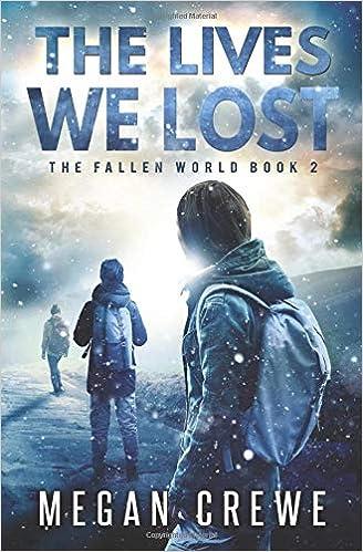 The Lives We Lost: Volume 2 por Megan Crewe