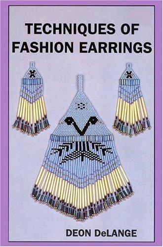 Techniques of Fashion Earrings, Book III