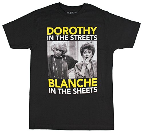 Golden Girls Dorothy In The Streets Blanche In The Sheets Men's T-shirt (Sophia Sheet)