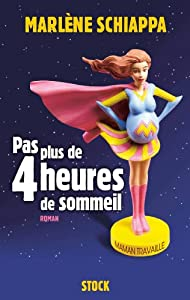 vignette de 'Pas plus de 4 heures de sommeil (Marlène Schiappa)'