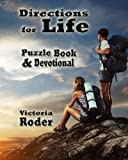 Directions for Life, Victoria Roder, 0615877206