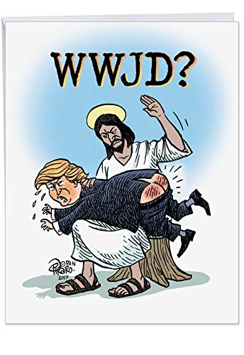 WWJD With Trump Birthday' Big Greeting Card with Envelope 8.5 x 11 Inch - What Would Jesus Do to President Donald Trump - Stationery Set for Personalized Happy Bday Greetings, Wish, Message J6071BDG
