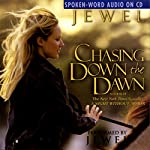 Chasing Down the Dawn |  Jewel