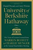 img - for University of Berkshire Hathaway: 30 Years of Lessons Learned from Warren Buffett & Charlie Munger at the Annual Shareholders Meeting book / textbook / text book