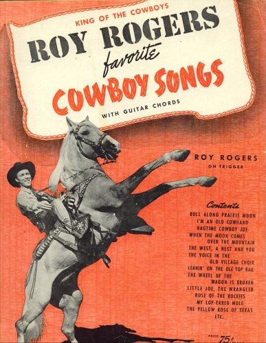 Roy Rogers Favorite Cowboy Songs